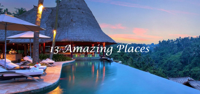 13 amazing places